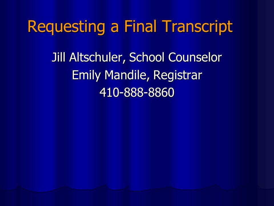 Requesting a Final Transcript
