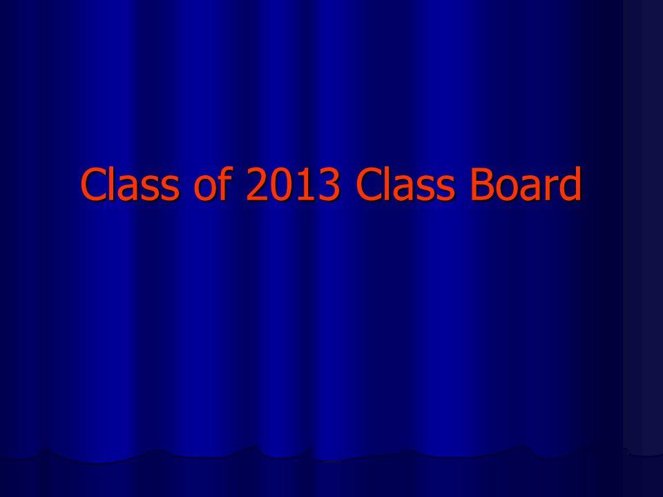Class of 2013 Class Board