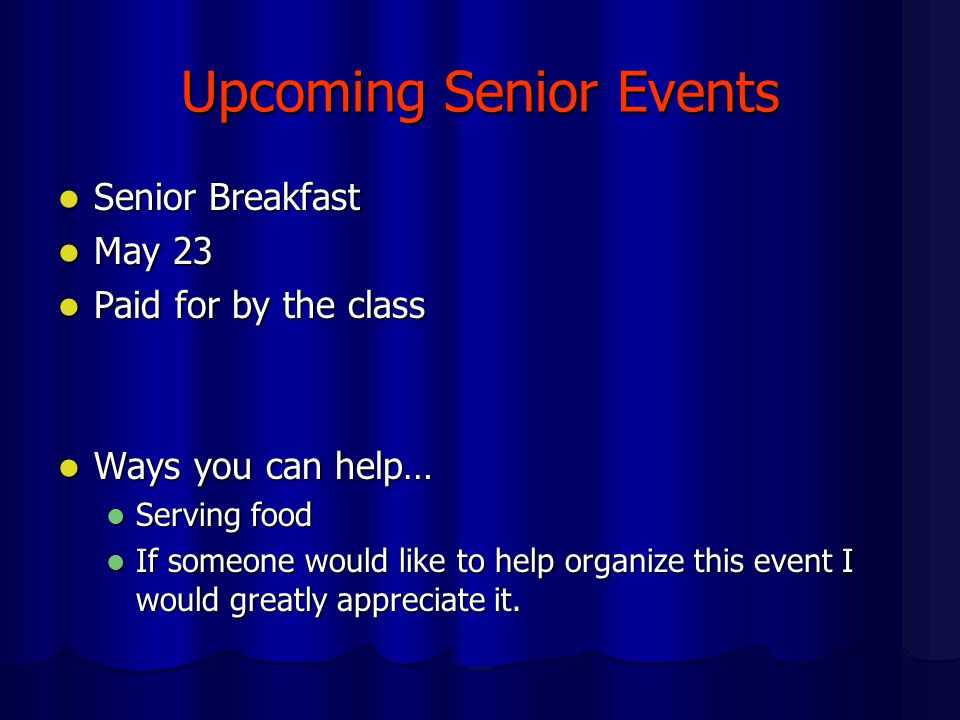 Upcoming Senior Events