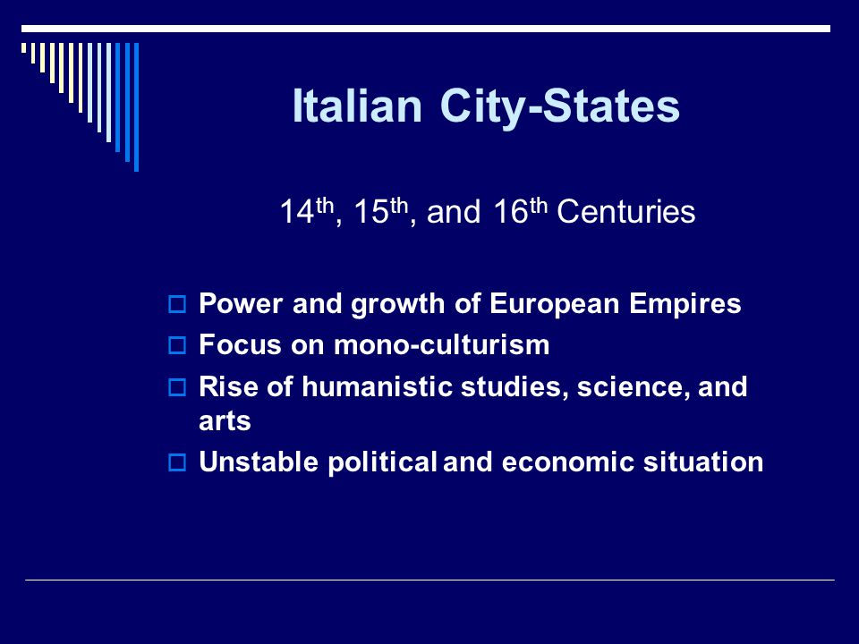 Italian City-States 14th, 15th, and 16th Centuries