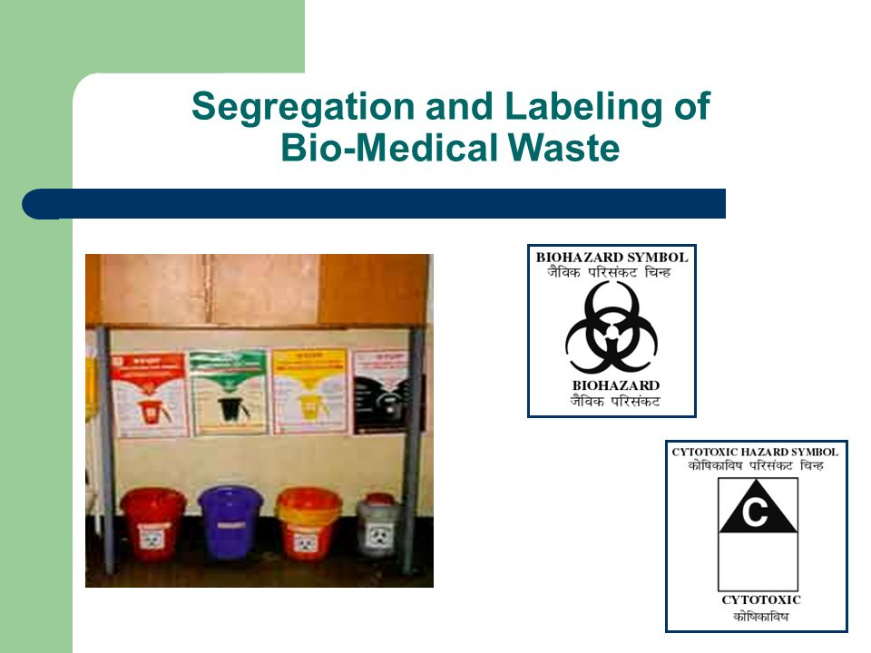 Segregation and Labeling of Bio-Medical Waste