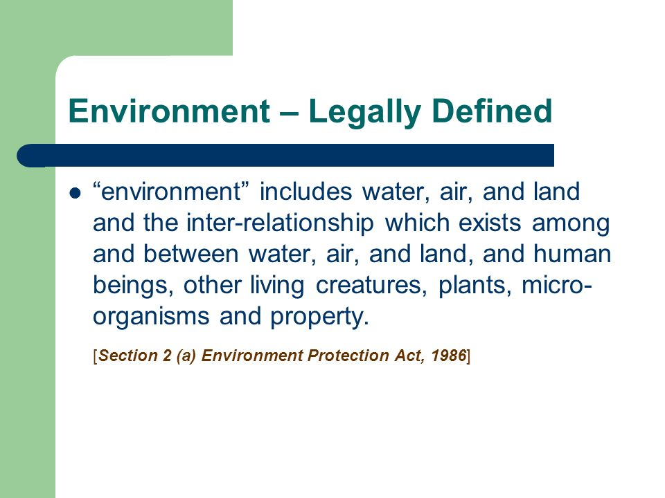Environment – Legally Defined