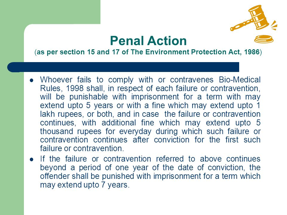 Penal Action (as per section 15 and 17 of The Environment Protection Act, 1986)