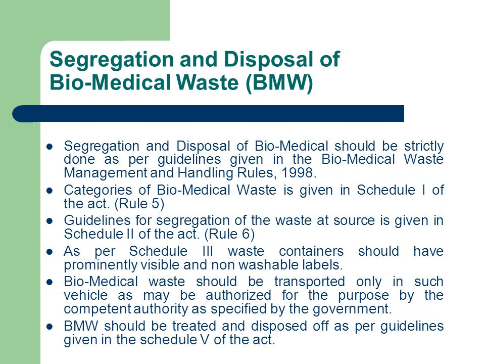 Segregation and Disposal of Bio-Medical Waste (BMW)