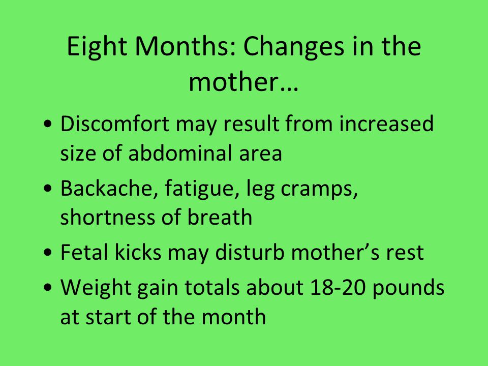 Eight Months: Changes in the mother…