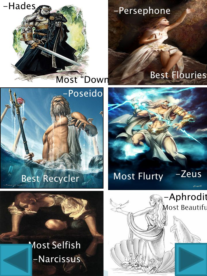 -Hades -Persephone Best Flouriest Most Down -Poseidon -Zeus
