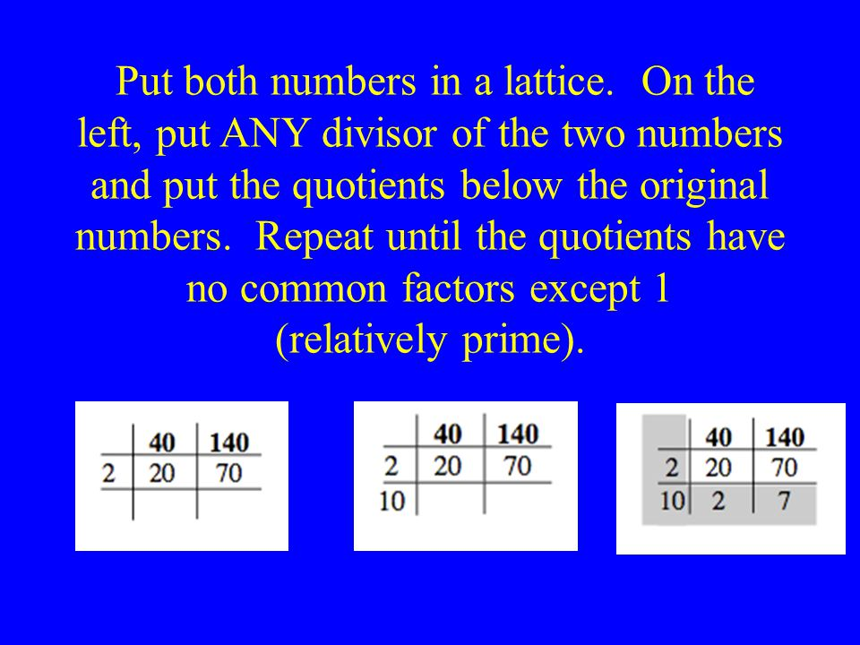 Put both numbers in a lattice