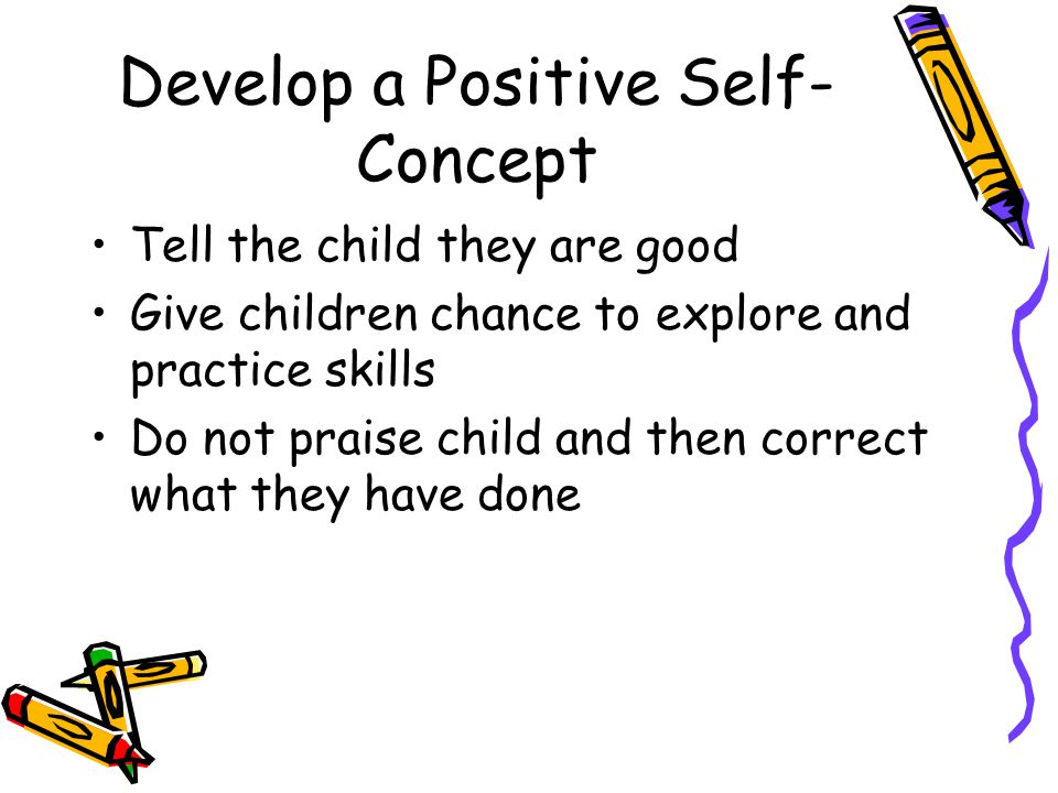 Develop a Positive Self-Concept
