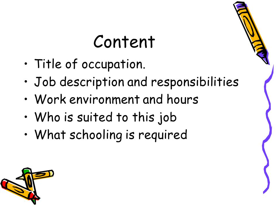 Content Title of occupation. Job description and responsibilities
