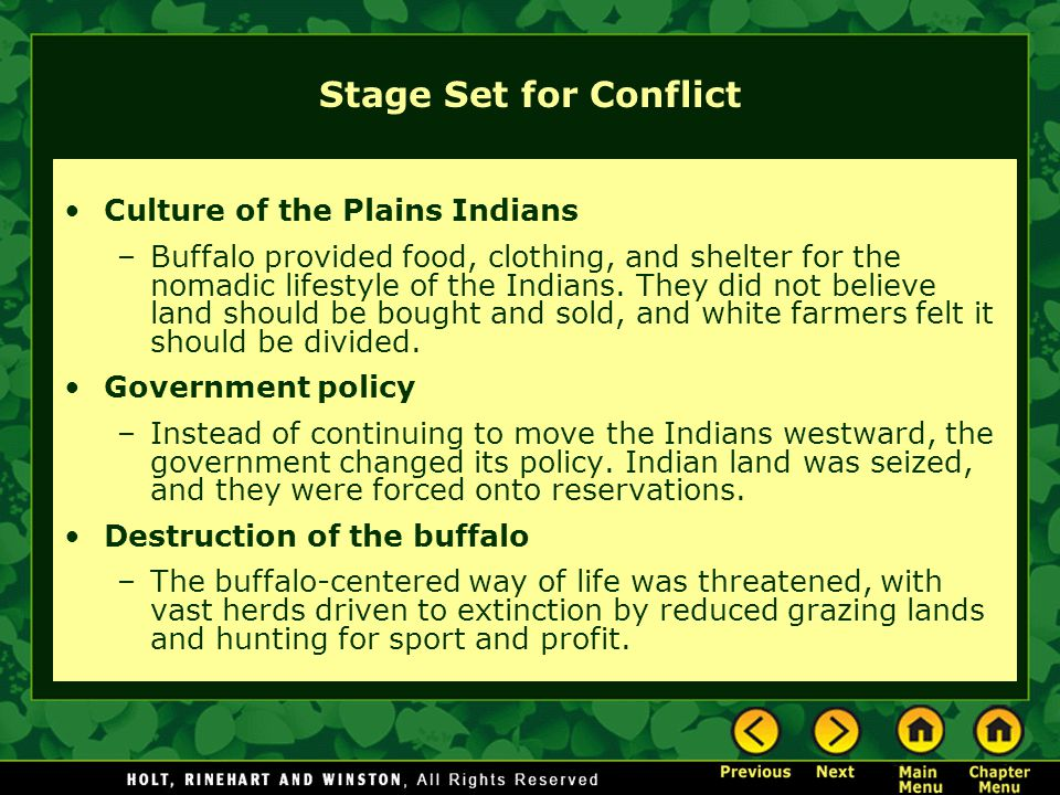 Stage Set for Conflict Culture of the Plains Indians