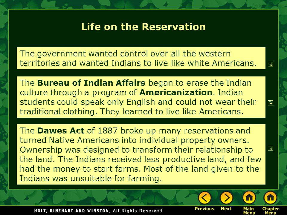 Life on the Reservation