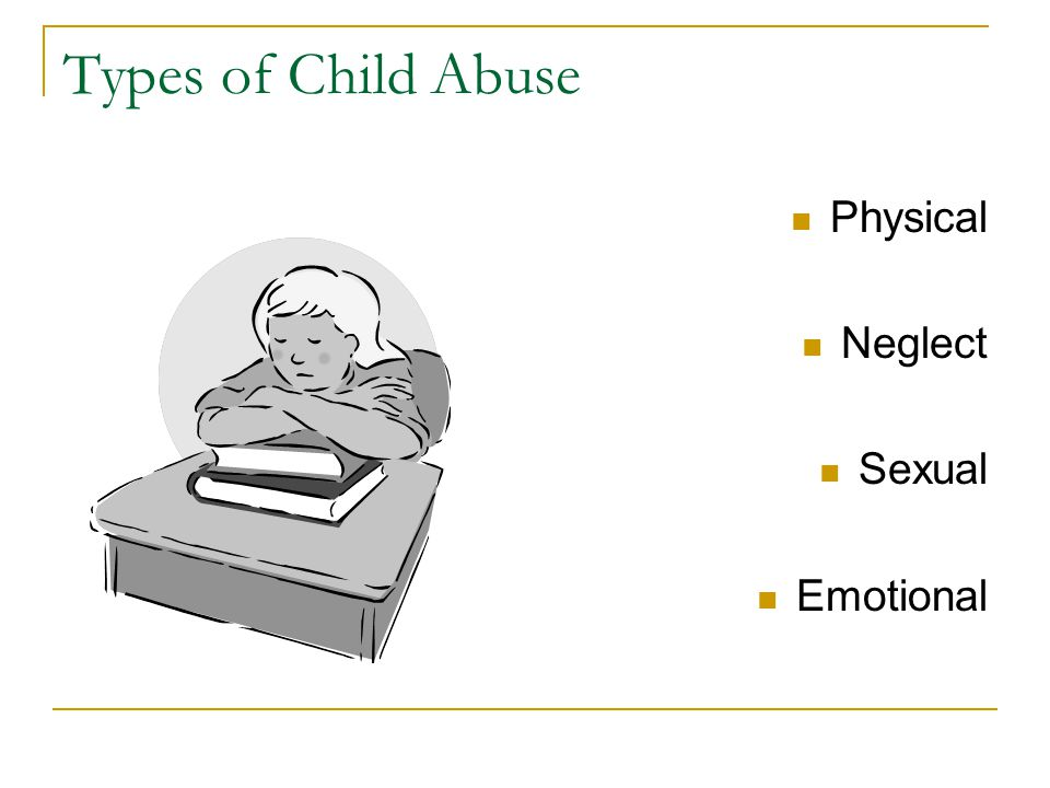 physical abuse the different types of child abuse Types of child abuse it's important to understand the different types of child abuse physical abuse.
