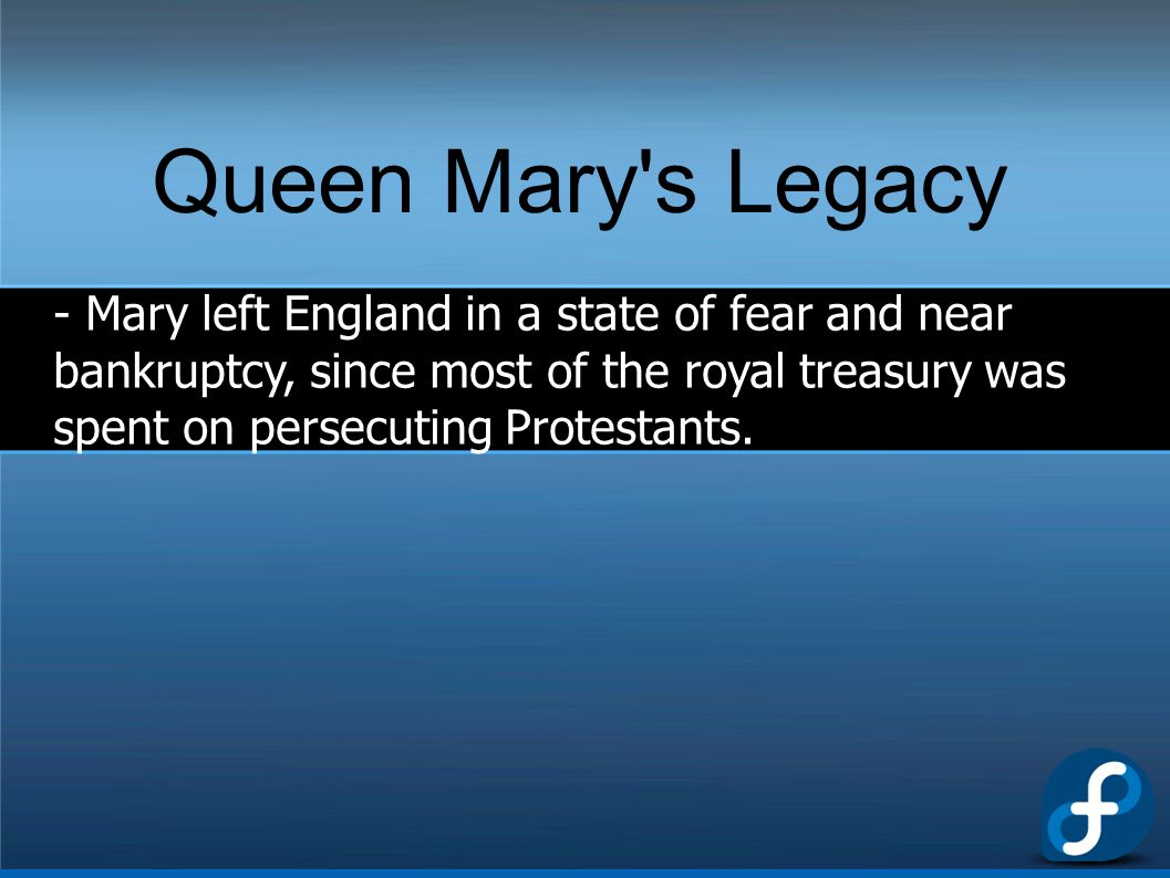 Queen Mary s Legacy