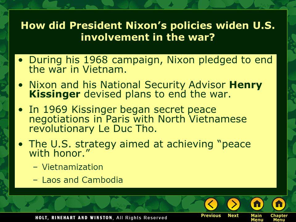 How did President Nixon's policies widen U.S. involvement in the war