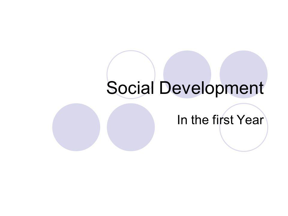 Social Development In the first Year