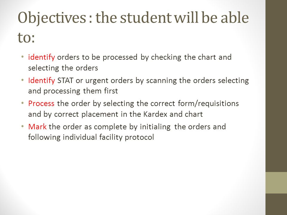 Objectives : the student will be able to: