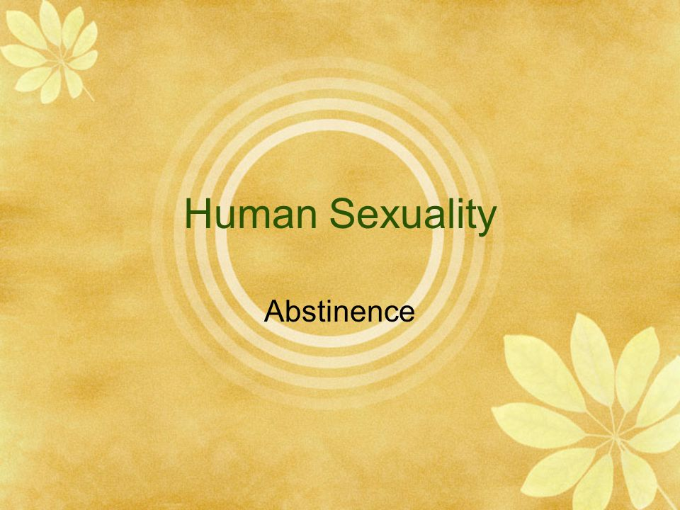 Human Sexuality Abstinence