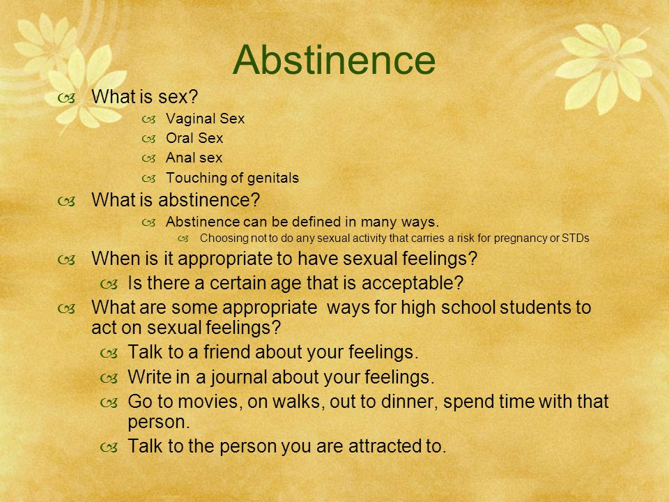 Abstinence What is sex What is abstinence