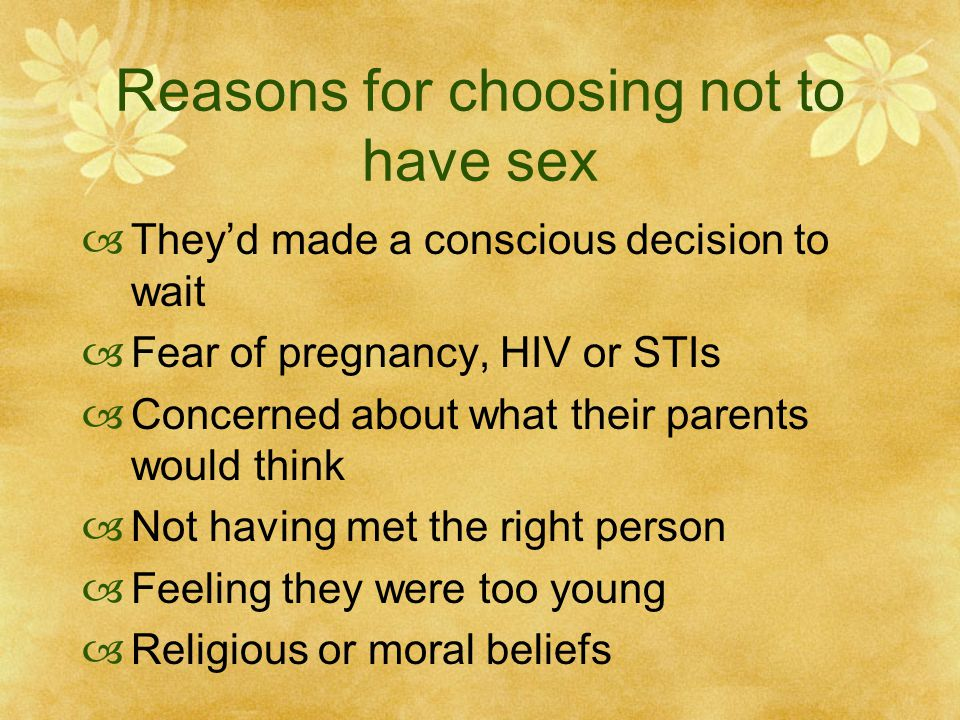 Reasons for choosing not to have sex