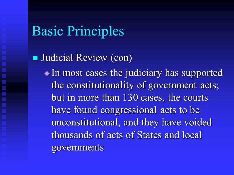 Basic Principles Judicial Review (con)