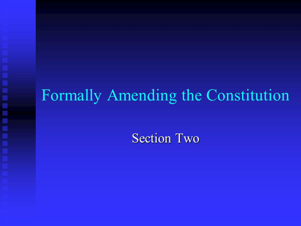 Formally Amending the Constitution