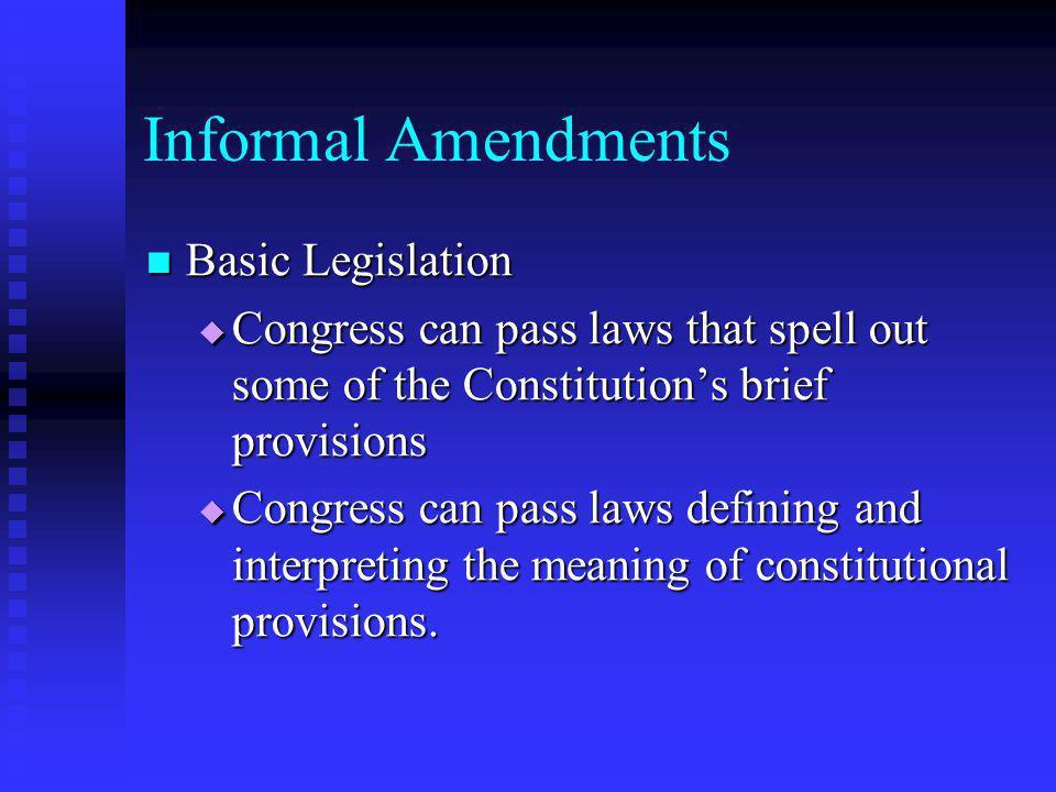 Informal Amendments Basic Legislation