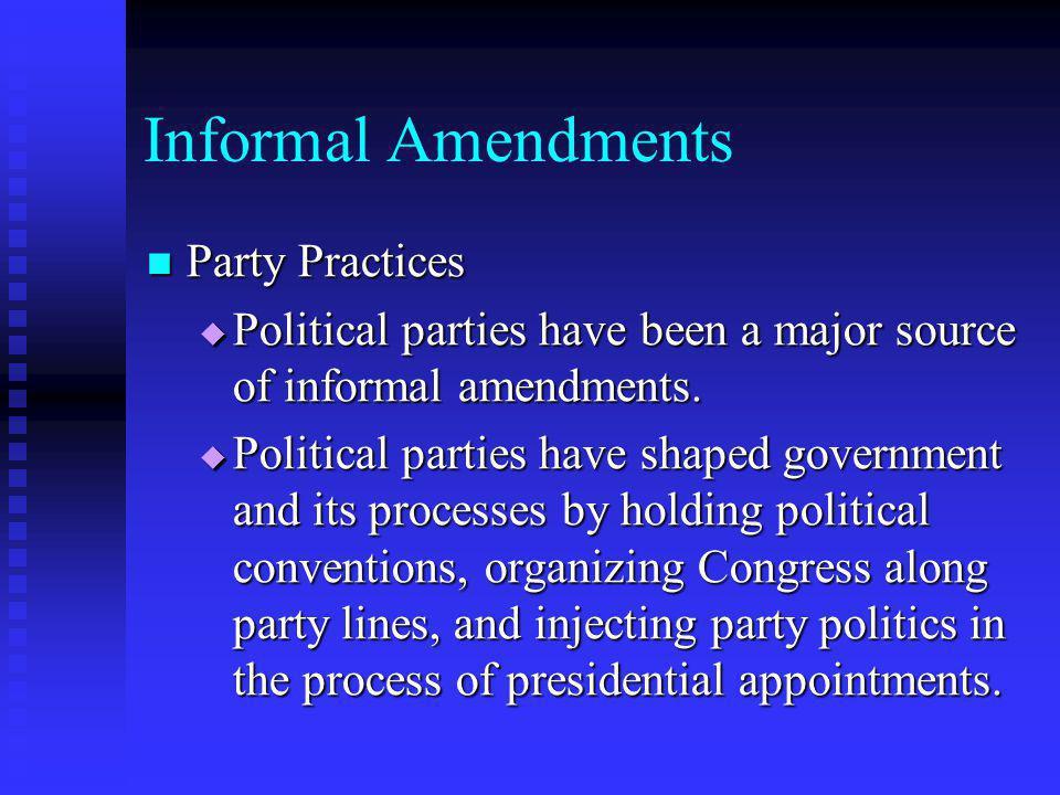 Informal Amendments Party Practices
