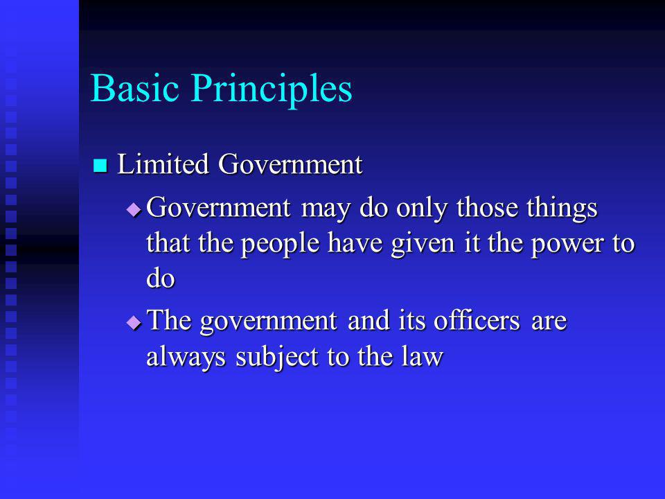 Basic Principles Limited Government