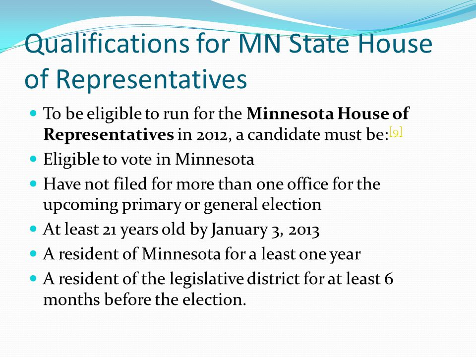 Qualifications for MN State House of Representatives