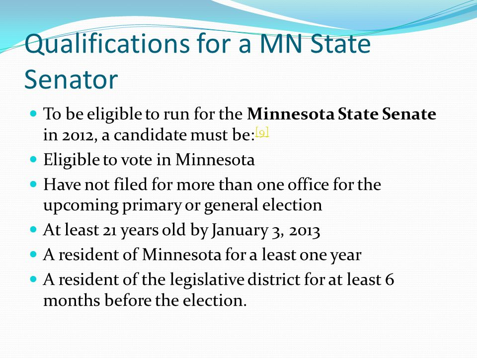 Qualifications for a MN State Senator