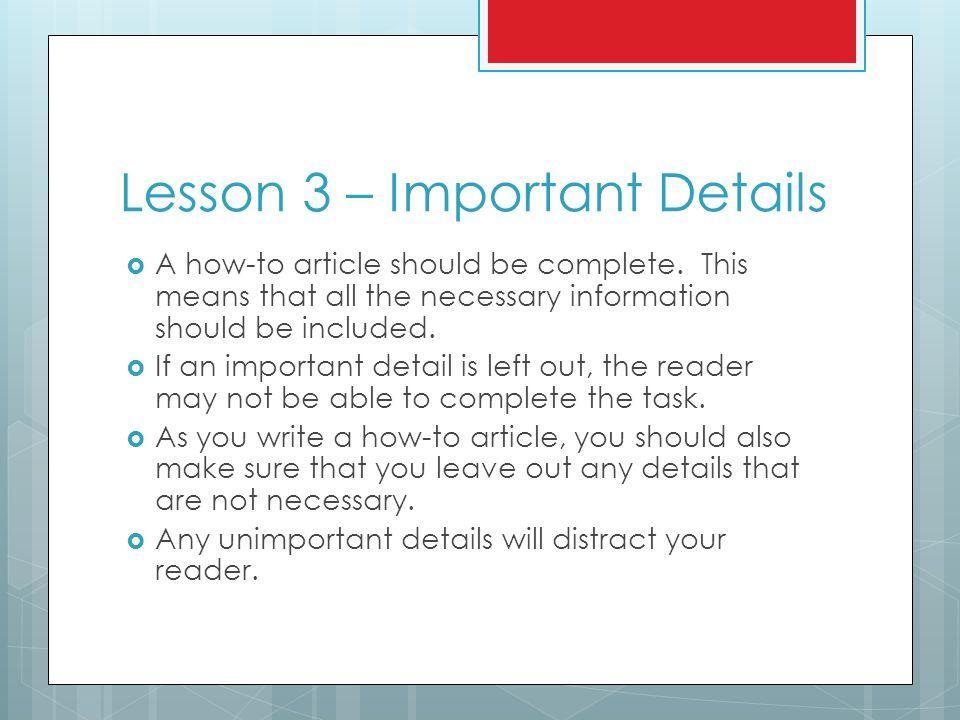 Lesson 3 – Important Details