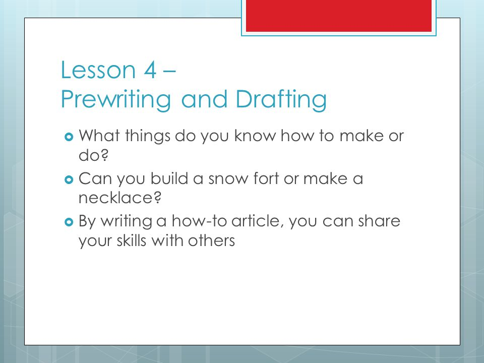 Lesson 4 – Prewriting and Drafting