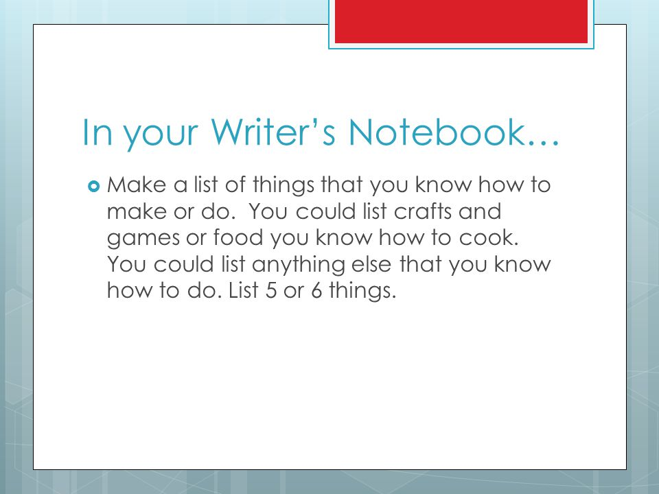 In your Writer's Notebook…