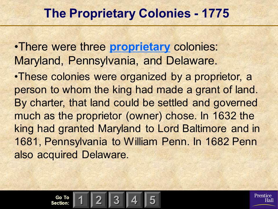 The Proprietary Colonies - 1775
