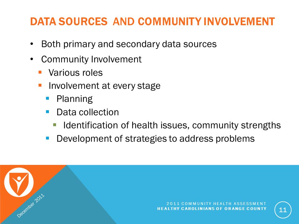 Data Sources and Community Involvement