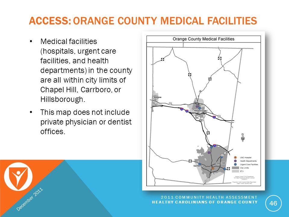 Access: Orange County Medical Facilities