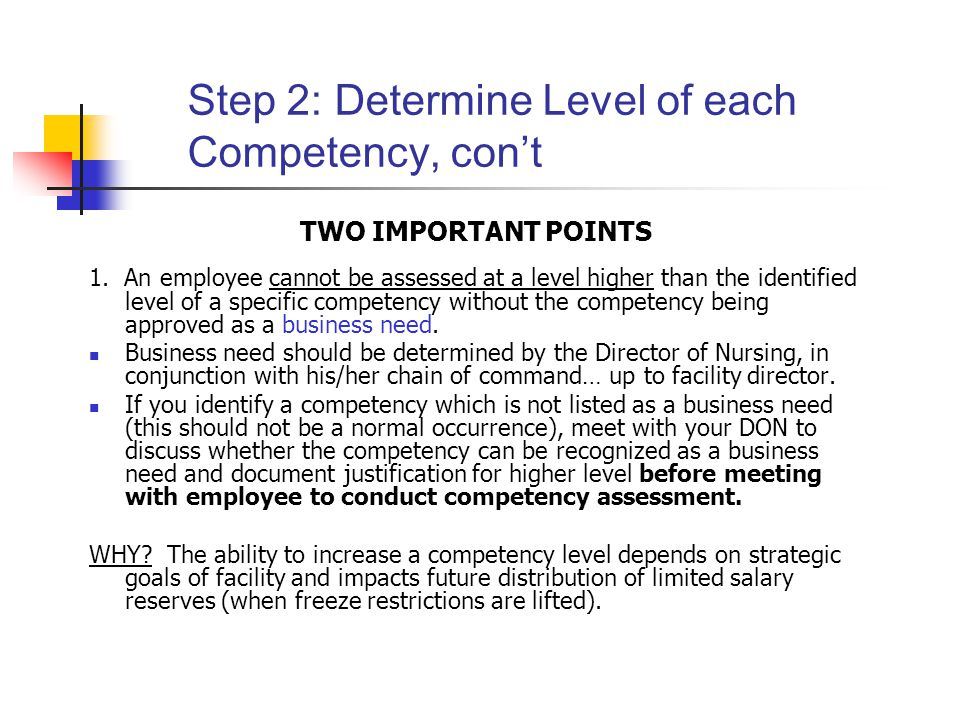 Step 2: Determine Level of each Competency, con't