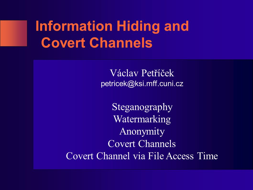 Information Hiding and Covert Channels