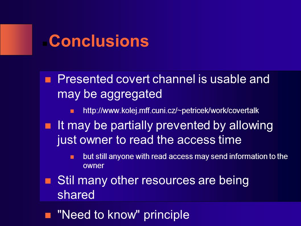 Conclusions Presented covert channel is usable and may be aggregated