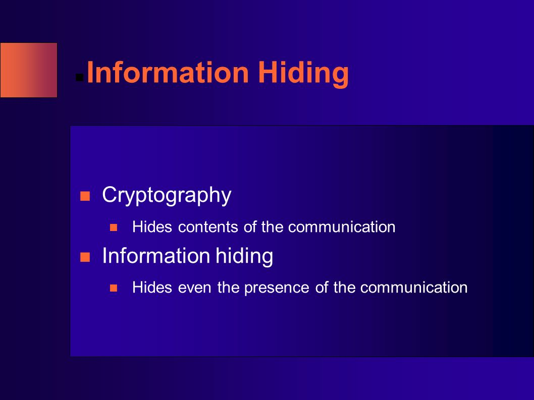 Information Hiding Cryptography Information hiding