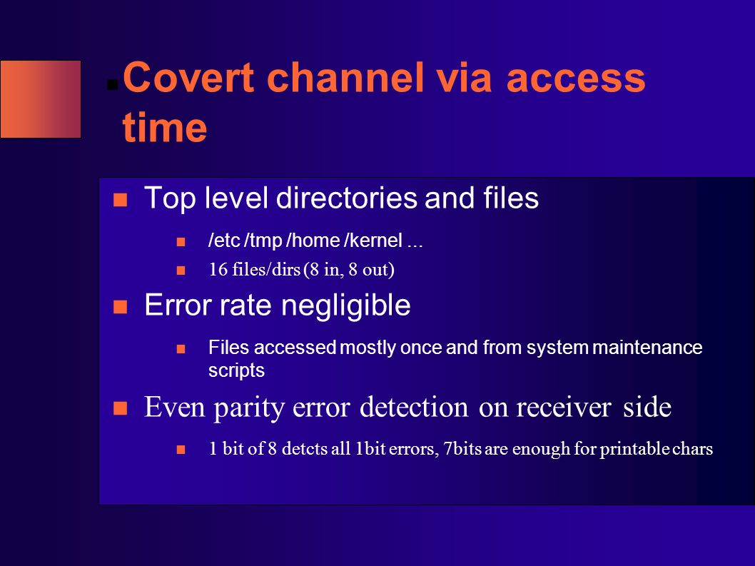 Covert channel via access time