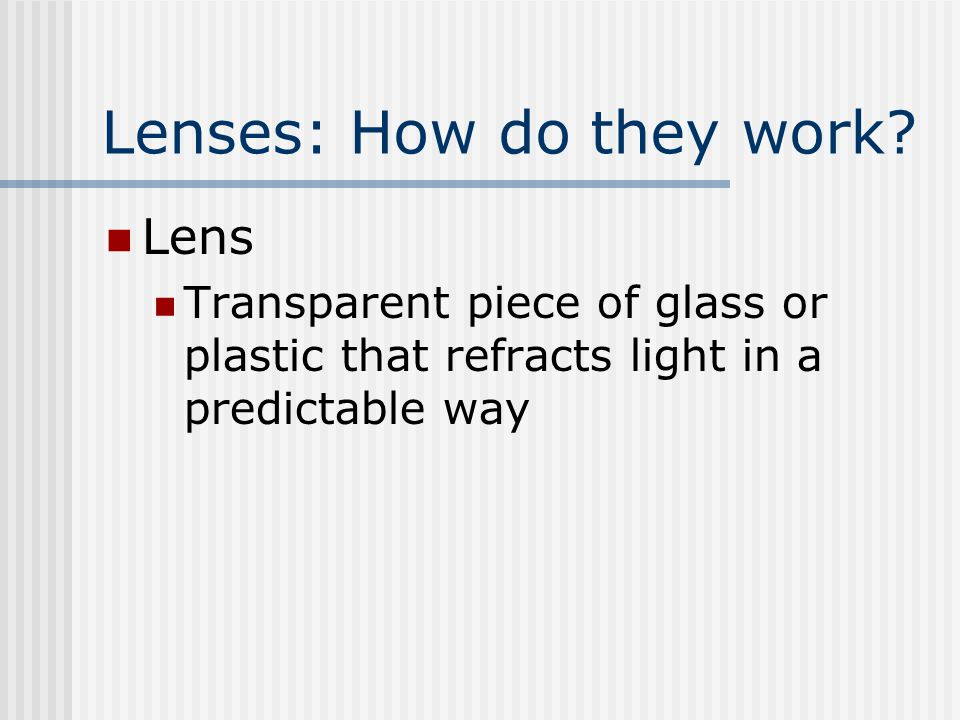 Lenses: How do they work