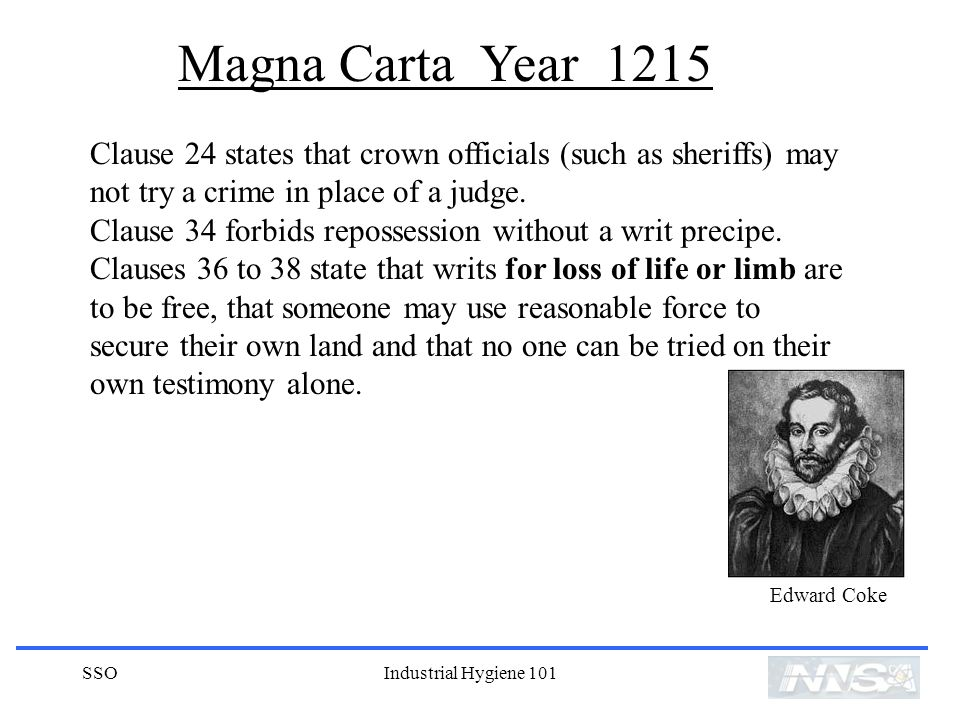 Magna Carta Year 1215 Clause 24 states that crown officials (such as sheriffs) may not try a crime in place of a judge.