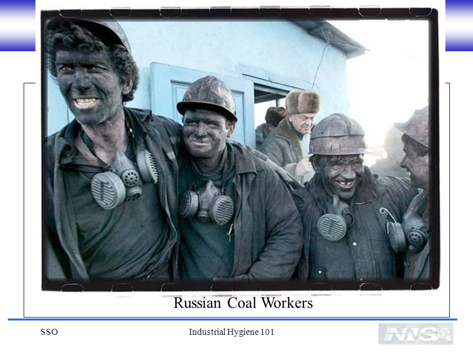 Russian Coal Workers SSO Industrial Hygiene 101