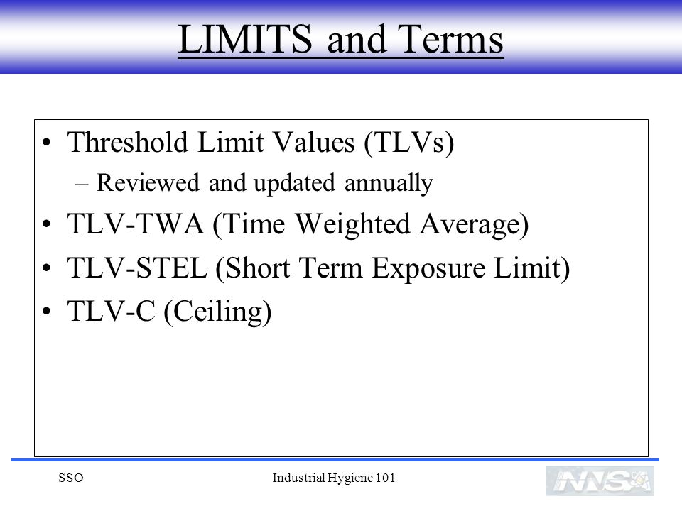 LIMITS and Terms Threshold Limit Values (TLVs)