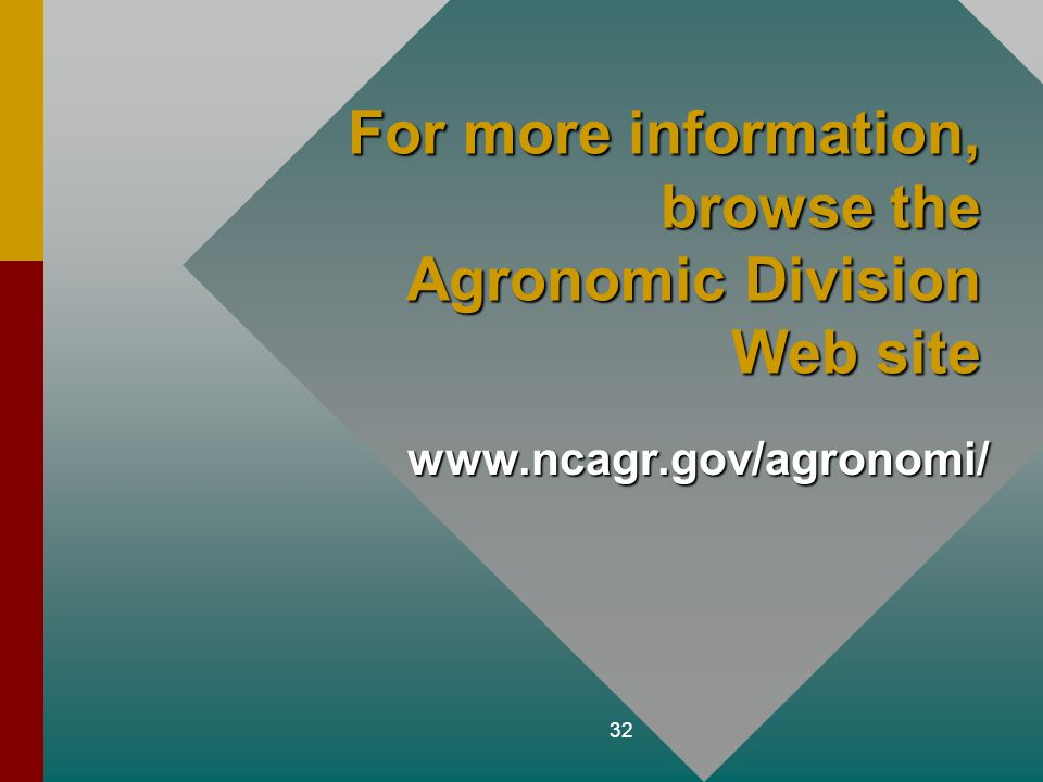 For more information, browse the Agronomic Division Web site