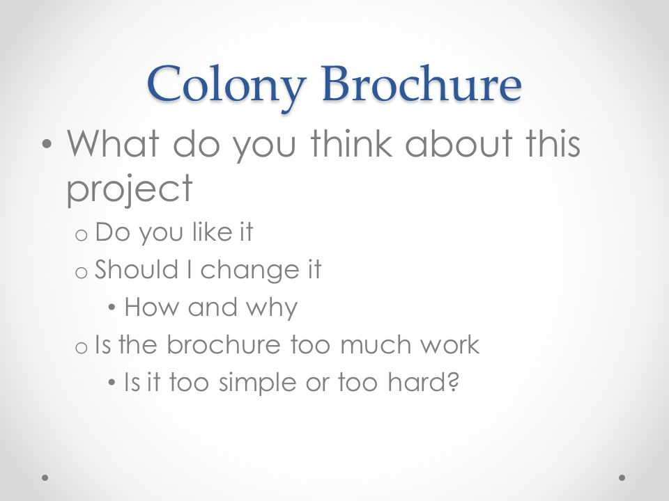 Colony Brochure What do you think about this project Do you like it