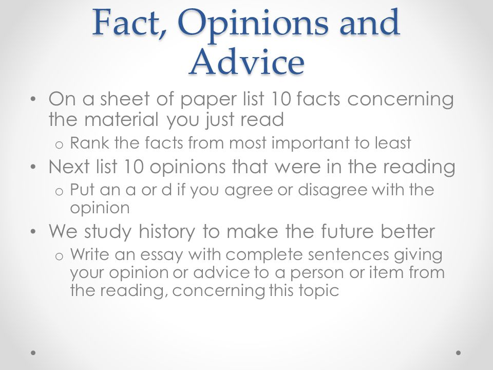 Fact, Opinions and Advice
