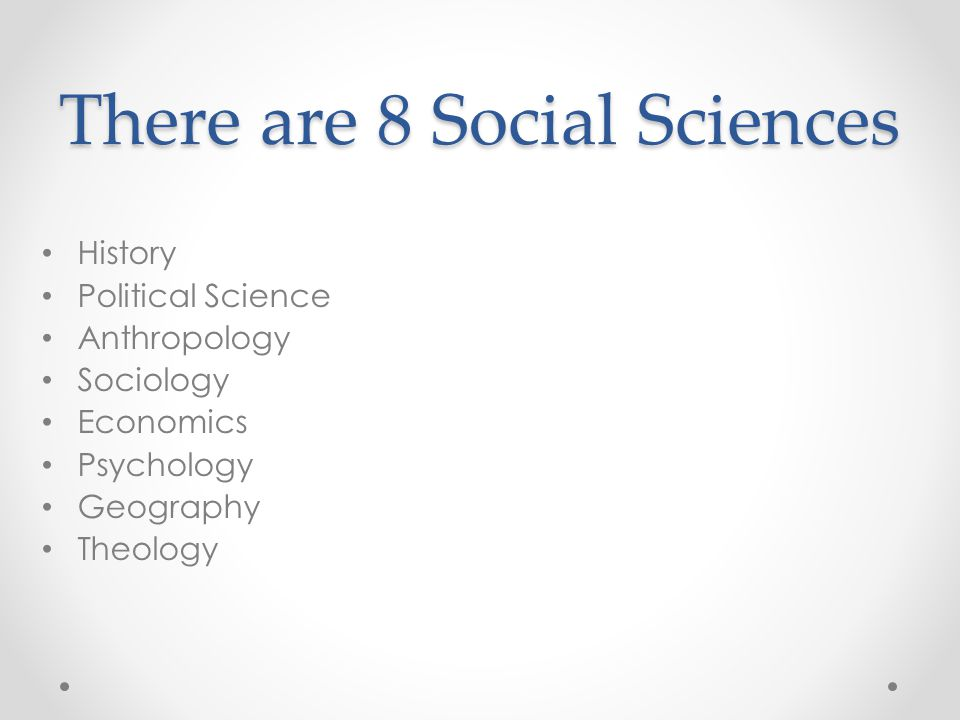 There are 8 Social Sciences