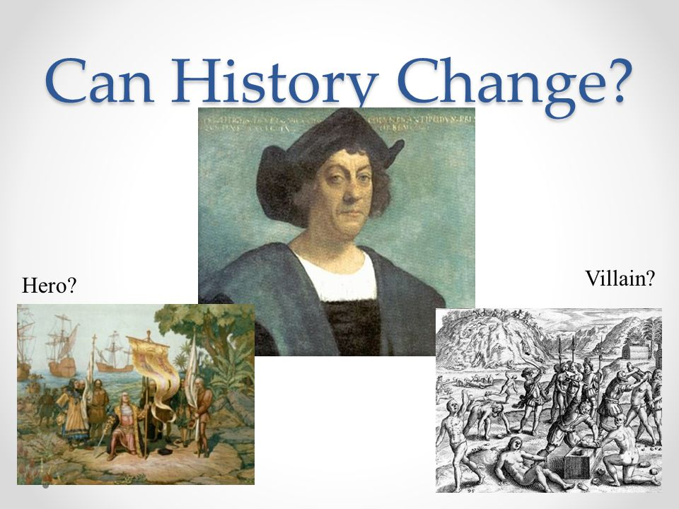 Can History Change Villain Hero